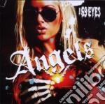 Angels cd musicale di Eyes 69