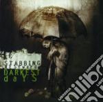 Darkest days cd musicale di Westward Stabbing