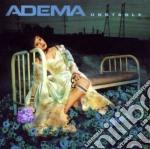 Unstable cd musicale di Adema