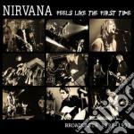 (LP VINILE) Feels like the first time lp vinile di Nirvana