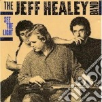 See the light cd musicale di Th Jeff healey band