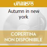 Autumn in new york cd musicale di Charlie Parker