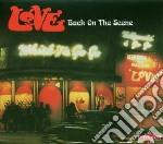Back on the scene cd musicale di Love