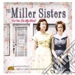 Miller Sisters - Got You On My Mind cd musicale di Miller sisters (the)