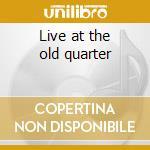 Live at the old quarter cd musicale di Van zandt townes