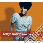 Bettye Lavette - Nearer To You cd musicale di Bettye Lavette