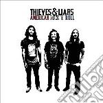 Thieves & Liars - American Rock N Roll cd musicale di Thieves & liars