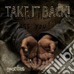Take It Back - Atrocities cd musicale di Take it back !