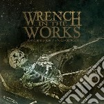 Wrench In The Works - Decrease / Increase cd musicale di Wrench in the works