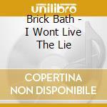 I won't live the lie cd musicale