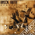 Rebuilt cd musicale di Bath Brick