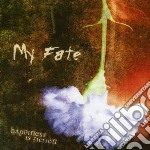 Happiness is fiction cd musicale di Fate My