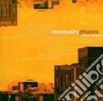 Necessary phazes cd musicale di Anthony Nicholson