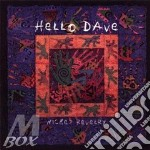 Hello dave - cd musicale di Revelry Wicked