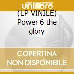 (LP VINILE) Power 6 the glory lp vinile di Giant Gentle