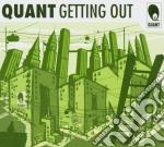 Quant - Getting Out cd musicale di Quant