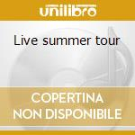 Live summer tour cd musicale