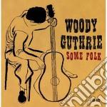 SOME FOLK  (BOX 4 CD) cd musicale di WOODY GUTHRIE
