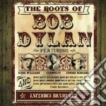 The roots of bob dylan cd musicale di H.williams/lead V.a.