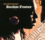 Ruthie Foster - The Phenomenal cd musicale di FOSTER RUTHIE