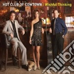 Hot Club Of Cowtown - Whisful Thinking cd musicale di Hot club of cowtown