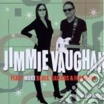 Jimmie Vaughan - Plays More Blues Ballads cd musicale di Jimmie Vaughan