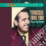 Tennessee Ernie Ford - Rock City Boogie cd musicale di Tennessee ernie ford