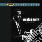 Wynton Kelly - First Sessions cd musicale di Kelly Wynton