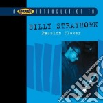 Billy Strayhorn - Passion Flower cd musicale di Billy Strayhorn