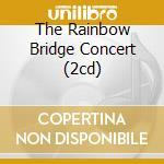 THE RAINBOW BRIDGE CONCERT (2CD) cd musicale di HENDRIX JIMI