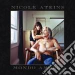 Nicole Atkins - Mondo Amore cd musicale di Nicole Atkins