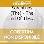The end of the day - cd musicale di Sorentinos The