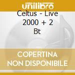 Celtus - Live 2000 + 2 Bt cd musicale di Celtus
