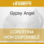GYPSY ANGEL cd musicale di CLARK GENE