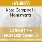MONUMENTS cd musicale di CAMPBELL KATE