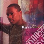 Ravi Coltrane - In Flux cd musicale di COLTRANE RAVI
