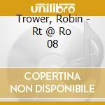RT@RO.08 cd musicale di TROWER ROBIN