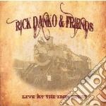 Rick Danko & Friend - Live At The Iron Horse Northa cd musicale di Rick danko & friends
