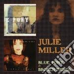 Julie Miller - Blue Pony & Broken Things cd musicale di Julie Miller