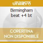 Birmingham beat +4 bt cd musicale di Mike sheridan & the