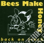 Bees Make Honey - Back On Track cd musicale di Bees make honey