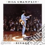 Bill Champlin - Single cd musicale di Bill Champlin