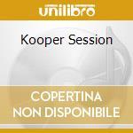 KOOPER SESSION cd musicale di AL KOOPER/SHUGGIE OTIS