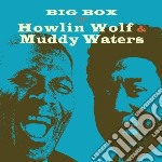 Big box of howlin wolf & muddy waters cd musicale di Howlin wolf & muddy