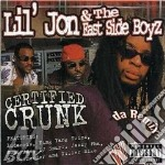 Certified crunk cd musicale di Lil' jon & the east side