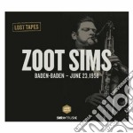 Zoot Sims - Zoot Sims Lost Tapes Baden Baden 1958 cd musicale di Miscellanee
