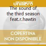The sound of the third season feat.r.hawtin cd musicale