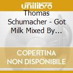 Got milk cd musicale