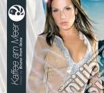 Kaffee Am Meer cd musicale di Artisti Vari