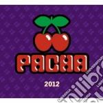 Pacha 2012 cd musicale di Artisti Vari